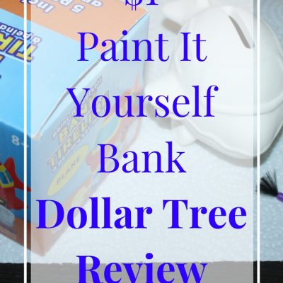 $1 Paint It Yourself Bank | January Dollar Tree Review