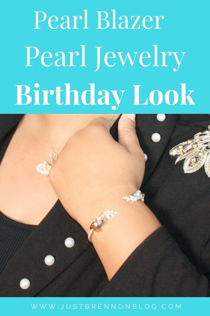 Pearl Blazer and Pearl Jewelry Birthday Look
